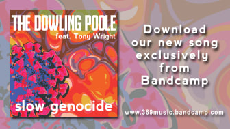 The Dowling Poole (feat. Tony Wright)  -  'Slow Genocide'