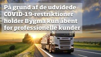 Restriktionerne omfatter ikke salg til professionelle og erhvervsdrivende, men gælder kun for privathandel i Bygma