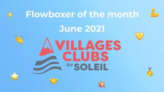 Flowboxer of the month – June 2021: Villages Club du Soleil
