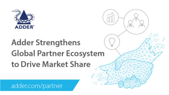Adder Strengthens Global Partner Ecosystem to Drive Market Share