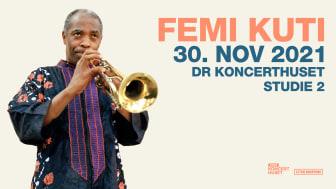 Femi Kuti, søn af afrobeat-legenden Fela Kuti, kommer til DR Koncerthuset, Studie 2 til november i år.