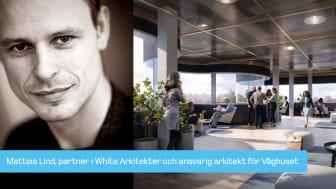 """Ansvarig arkitekt Mattias Lind: """"Betongens egenskaper berikar projektet"""""""