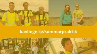 Är du mellan 16-18 år, bor i Kävlinge kommun och vill ta de första stegen in i yrkeslivet? Sök sommarpraktik hos oss, välja mellan flera olika yrken.