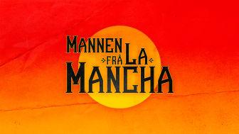 Musikalen Man of La Mancha i nynorsk språkdrakt som Mannen frå La Mancha, omsett av Hartvig Kiran.
