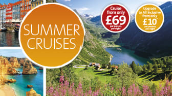 Great savings on offer in Fred. Olsen Cruise Lines' new regional 'Summer Cruises' campaign
