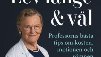 Lev länge och väl är titeln på boken som presenteras under kvällens webinar.