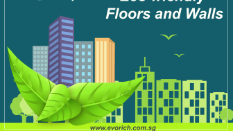 EVORICH Tips: 7 Advantages of Using Eco-friendly Floors and Walls