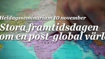 Stora framtidsdagen om en post-global värld