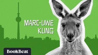Tysklands mest populära känguru talar nu svenska - BookBeat lanserar den populära tyska komikern Marc-Uwe Klings succébok i Sverige