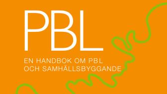 Ny utåva av PBL - En handbok om PBL och samhällsbyggande