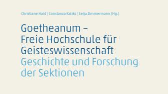 Cover des Buches ‹Goetheanum – Freie Hochschule für Geisteswissenschaft. Geschichte und Forschung der Sektionen›  (Verlag am Goetheanum)