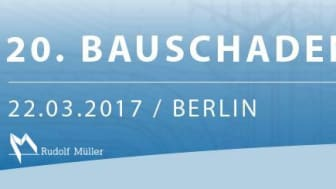 20. Bauschadenstag in Berlin
