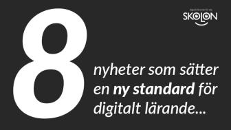 Skolon presenterar 8 nyheter som sätter ny standard för digitalt lärande