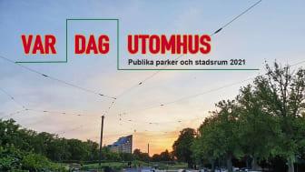 Publika parker och stadsrum 2021