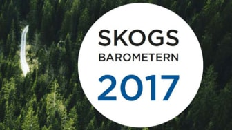Skogsbarometern 2017: Skogsägarna tror på lönsamhet och en framtid i skogen