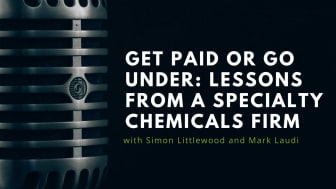 Get paid or go under: Lessons from a successful specialty chemicals firm