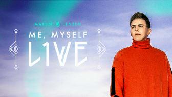 Martin Jensen sadler op til ambitiøs live publikums-koncert med nyt koncept Me, Myself, Live til efteråret