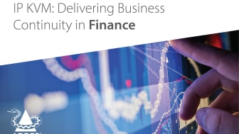 IP KVM: Delivering Business Continuity in Financial Services