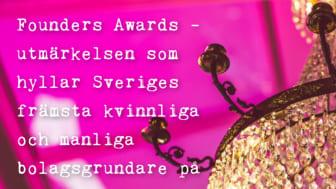 Founders Awards - utmärkelsen som hyllar kvinnliga och manliga bolagsgrundare på Entreprenörsgalan den 24 september!