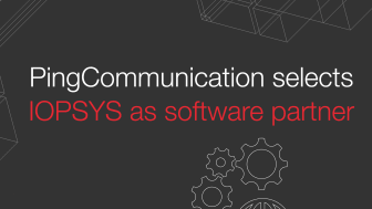 Ping Communication selects IOPSYS as software partner for broadband gateways