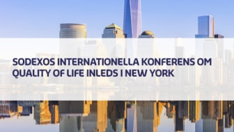 Sodexos internationella konferens om Quality of Life inleds i New York