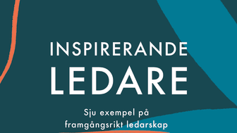 Ny bok: Inspirerande ledare - sju exempel på framgångsrikt ledarskap av Paul Übelacker