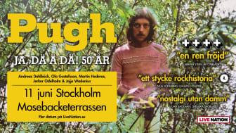 PUGH PLUSSAR PÅ – NYTT DATUM! - MOSEBACKETERRASSEN STOCKHOLM 11 JUNI