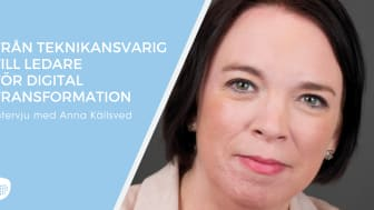 Från teknikansvarig till ledare för digital transformation