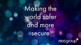 NCC Group – Making the world safer and more secure