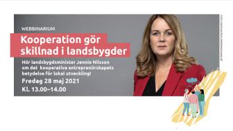 Hör landsbygdsminister Jennie Nilsson om det kooperativa entreprenörskapets betydelse för lokal utveckling!