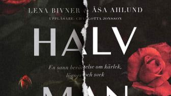 En halv man kommer som ljudbok 28 oktober. Uppläsare Charlotta Jonsson