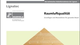 """Ab sofort unter www.baufachmedien.de erhältlich: """"Raumluftqualität"""" und weitere ausgewählte Fachschriften des Schweizer Fachverbands Lignum – Holzwirtschaft Schweiz."""