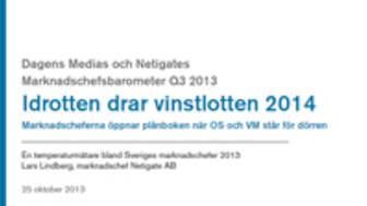 Dagens Medias och Netigates Marknadschefsbarometer Q3 visar: Idrotten drar vinstlotten 2014