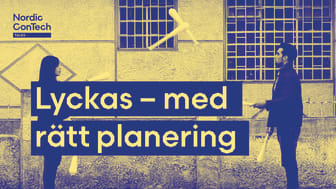 Nordic ConTech Talks: Lyckas – med rätt planering