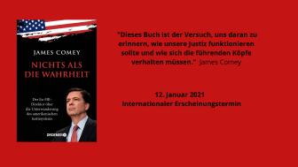 James Comey: Nichts als die Wahrheit - Ex-FBI-Direktor über die Unterwanderung der Justiz