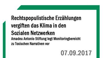 """Rechtspopulistische Erzählungen vergiften das Klima in den Sozialen Netzwerken –  """"Volksverräter"""" beliebteste Erzählung 2016/17"""