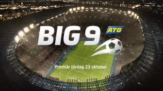 Big 9® – ett nytt tips på toppfotboll från ATG®