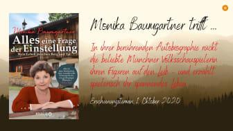 Die Autobiographie der beliebten Volksschauspielerin Monika Baumgartner – von ihrer Kindheit, ihren größten Rollen, Erfolgen und Lebensprüfungen