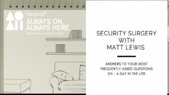 Security Surgery with Matt Lewis Part Two: A Day in the Life