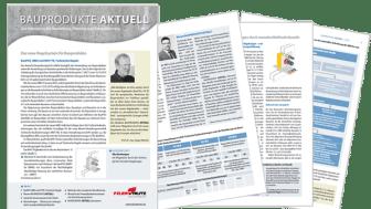 Bauprodukte Aktuell: Der neue Infoservice für Herstellung, Planung und Bauausführung.