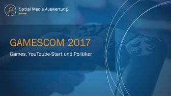 Games, YouTube-Stars und Politiker – Unsere Social Media Analyse zur Gamescom 2017