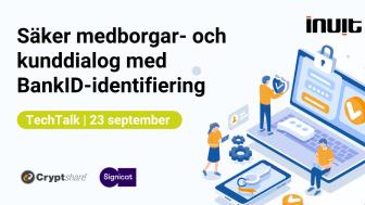 Välkommen till ett TechTalk om hur BankID kan förbättra dialogen med medborgare.
