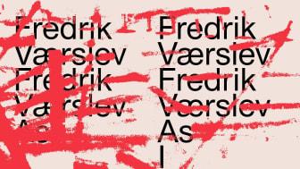 Fredrik Værslev – Fredrik Værslev as I Imagine Him