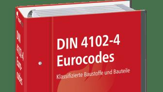 Neuausgabe der DIN 4102-4 mit allen relevanten Teilen aus den Eurocodes in einem Ordnerwerk