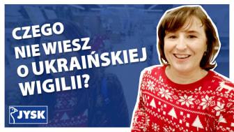 Ukraińskie Święta i Wolna Wigilia - nowy odcinek #JYSKvlog