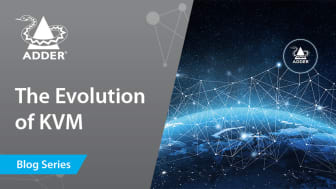 Future-Proof Connectivity: The Evolution of KVM