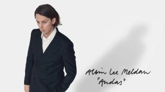 """Albin Lee Meldau släpper """"Andas"""" och åker ut på turné"""