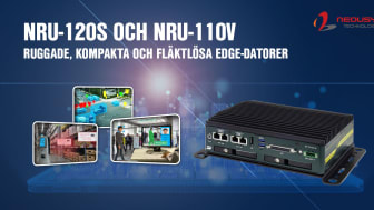 Neousys NRU-120S och NRU-110V - ruggade, kompakta och fläktlösa edge-datorer
