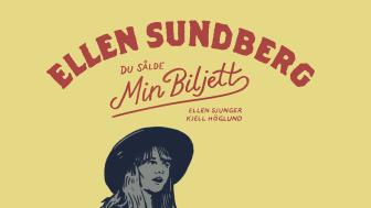 """Idag kommer det nya albumet """"Du sålde min biljett, Ellen Sundberg sjunger Kjell Höglund""""."""