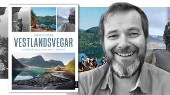 """Ny bok; """"Vestlandsvegar. Historier om farlege og spektakulære vegstrekk"""" av Halvor Folgerø"""